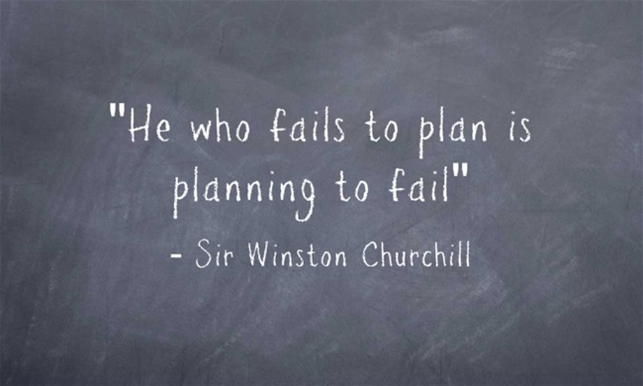 He who fails to plan